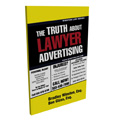 The Truth About Lawyer Advertising