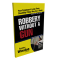 Robbery Without a Gun
