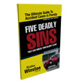 Five Deadly Sins that Can Wreck Your Injury Claim